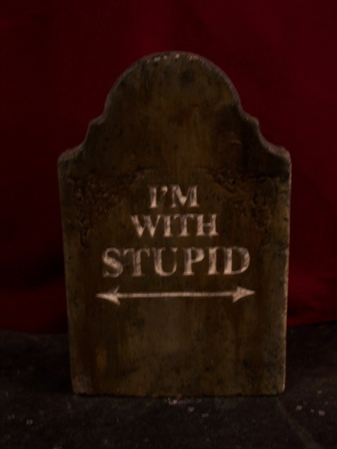 im-with-stupid-tombstone